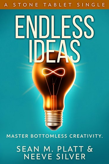 Endless Ideas - Master Bottomless Creativity - cover