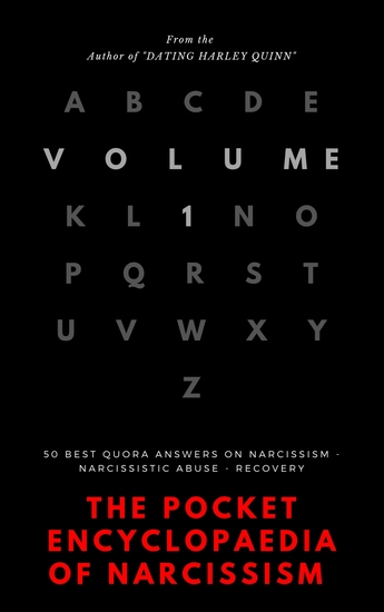 The Pocket Encyclopedia of Narcissism - Volume 1 - 50 Best Quora Answers On Narcissism Narcissistic Abuse And Recovery - cover