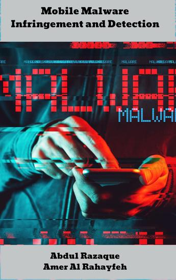 Mobile Malware Infringement and Detection - cover
