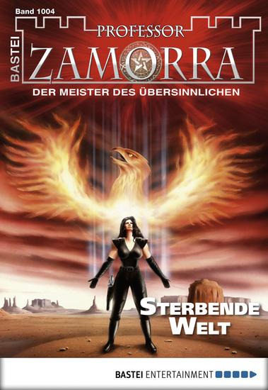 Professor Zamorra - Folge 1004 - Sterbende Welt - cover