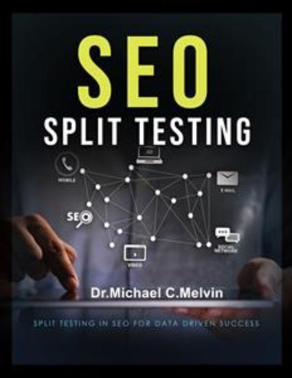 SEO Split Testing - Split Testing In SEO For Data Driven Success - cover