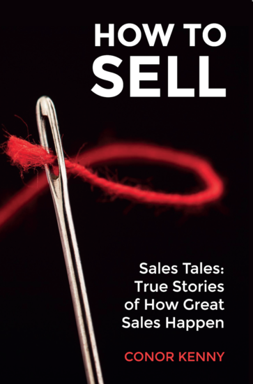 How to Sell - Sales Tales: True Stories of How Great Sales Happen - cover