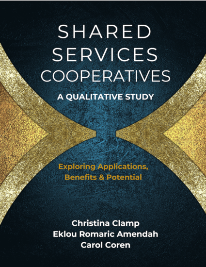 Shared Services Cooperatives: A Qualitative Study - Exploring Applications Benefits & Potential - cover