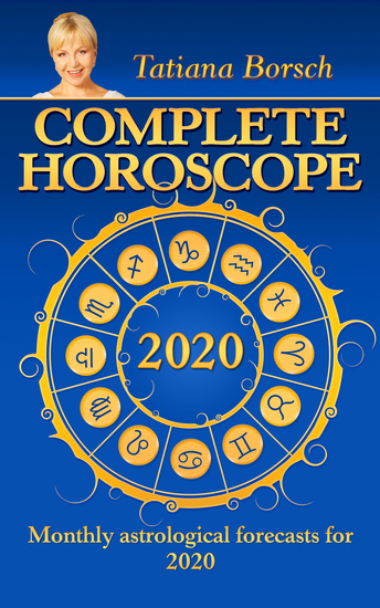 Complete Horoscope 2020 - Monthly Astrological Forecasts for Every Zodiac Sign for 2020 - cover