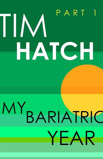 My Bariatric Year - Bariatric Series #1 - cover