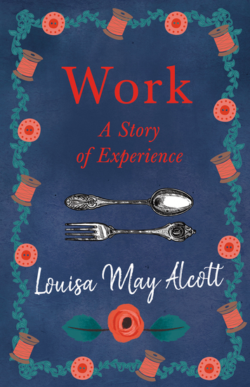 Work: A Story of Experience - cover