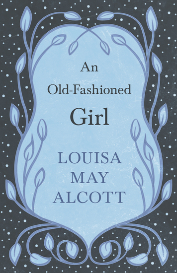 An Old-Fashioned Girl - cover