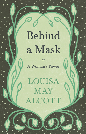 Behind A Mask - Or A Woman's Power - cover