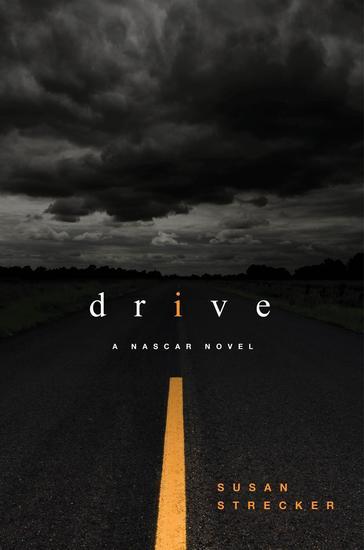 DRIVE - A NASCAR novel - cover