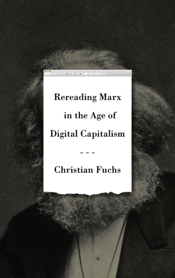Rereading Marx in the Age of Digital Capitalism - cover