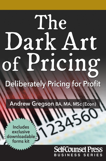 The Dark Art of Pricing - Deliberately Pricing for Profit - cover