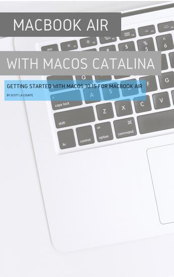 MacBook Air (Retina) with MacOS Catalina - Getting Started with MacOS 1015 for MacBook Air - cover