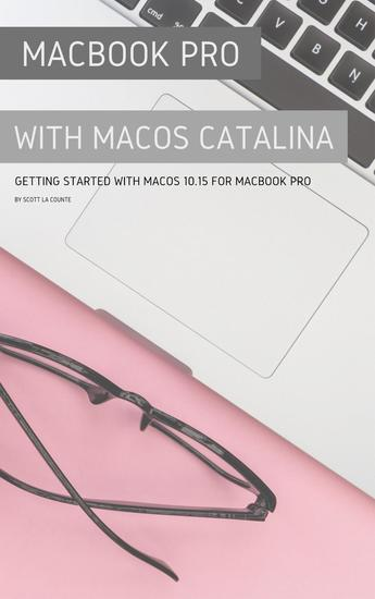 MacBook Pro with MacOS Catalina - Getting Started with MacOS 1015 for MacBook Pro - cover