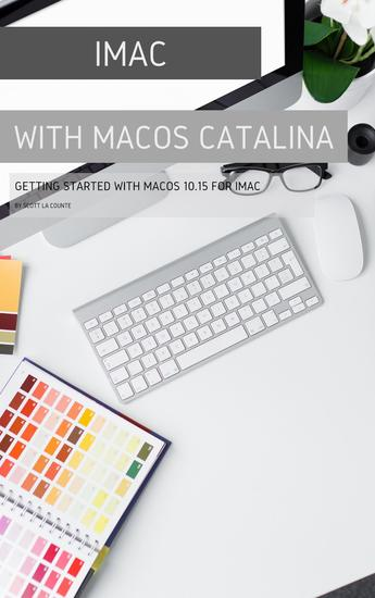 iMac with MacOS Catalina - Getting Started with MacOS 1015 for Mac - cover