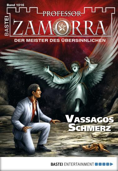 Professor Zamorra - Folge 1016 - Vassagos Schmerz - cover