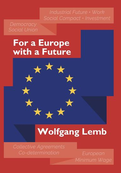 For a Europe with a Future - Plea for the Primacy of Social Europe - cover