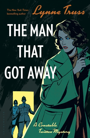 The Man That Got Away - A Constable Twitten Mystery 2 - cover