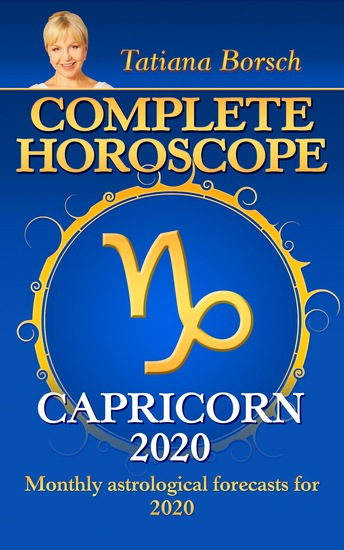 Complete Horoscope Capricorn 2020 - Monthly Astrological forecasts for 2020 - cover