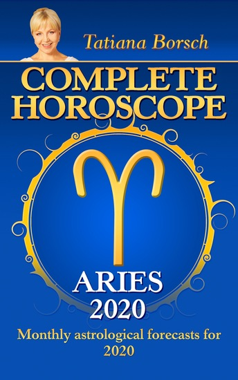 Complete Horoscope Aries 2020 - Monthly Astrological forecasts for 2020 - cover