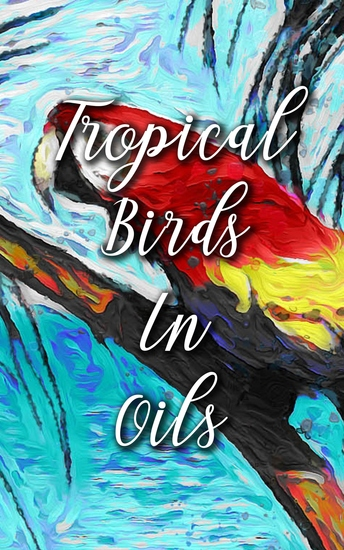 Tropical Birds In Oils - cover