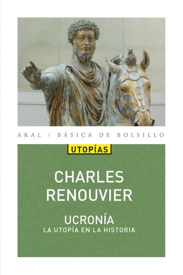 Ucronía - Utopía en la Historia - cover