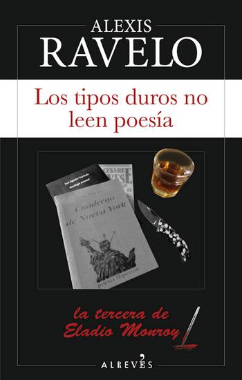 Los tipos duros no leen poesía - La tercera de Eladio Monroy - cover