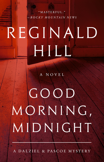 Good Morning Midnight - A Dalziel and Pascoe Mystery - cover