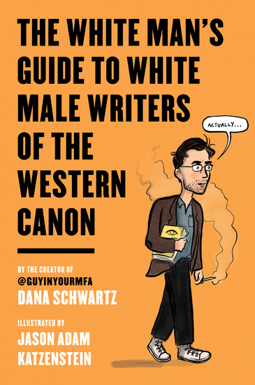 The White Man's Guide to White Male Writers of the Western Canon - cover