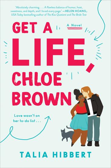 Get a Life Chloe Brown - A Novel - cover