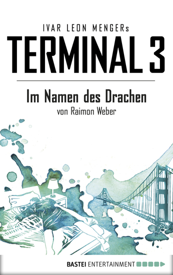 Terminal 3 - Folge 8 - Im Namen des Drachen Thriller - cover