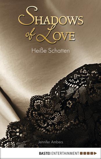 Heiße Schatten - Shadows of Love - cover