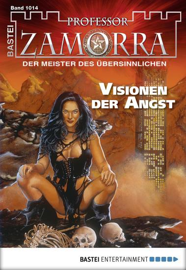 Professor Zamorra - Folge 1014 - Visionen der Angst - cover