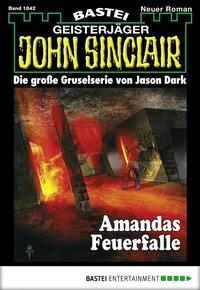 John Sinclair - Folge 1842 - Amandas Feuerfalle