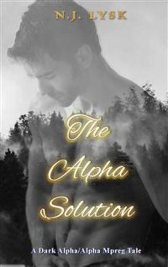 The Alpha Solution - A Dark Mpreg Tale - cover