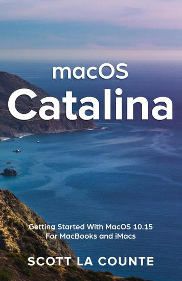 MacOS Catalina - Getting Started with MacOS 1015 for MacBooks and iMacs - cover