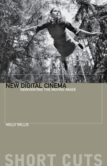 New Digital Cinema - Reinventing the Moving Image - cover