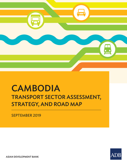 Cambodia Transport Sector Assessment Strategy and Road Map - cover
