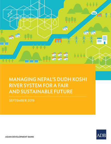 Managing Nepal's Dudh Koshi River System for a Fair and Sustainable Future - cover