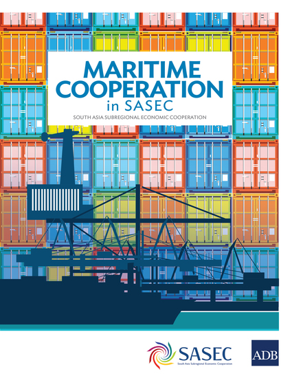 Maritime Cooperation in SASEC - South Asia Subregional Economic Cooperation - cover