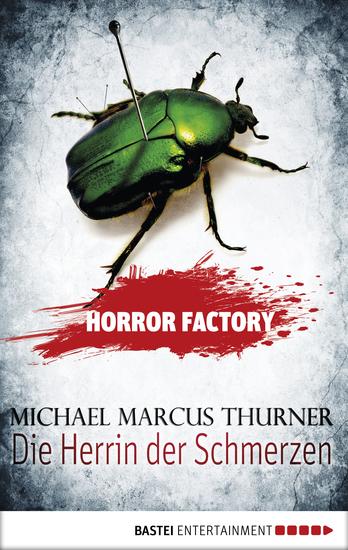 Horror Factory - Die Herrin der Schmerzen - cover