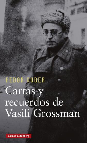 Cartas y recuerdos: un libro sobre Vasili Grossman - cover