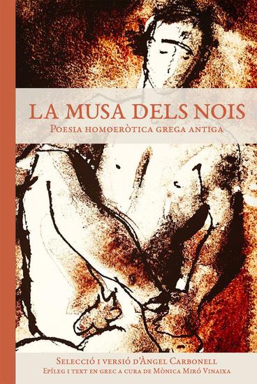 La musa dels nois - Poesia homoeròtica grega antiga - cover