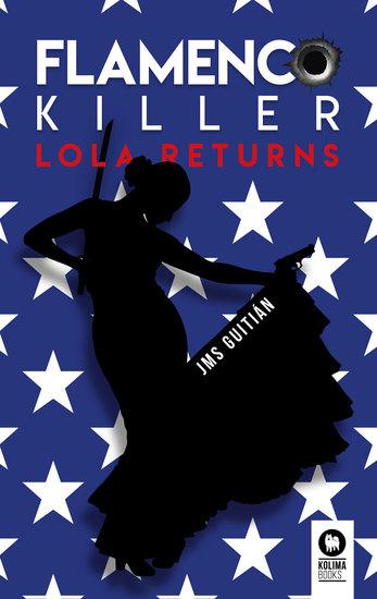 Flamenco killer Lola Returns - cover