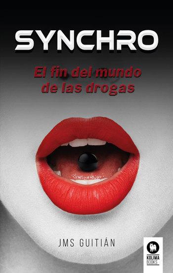 Synchro - El fin del mundo de las drogas - cover