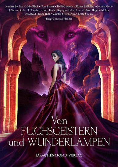 Von Fuchsgeistern und Wunderlampen - Eine märchenhafte Anthologie - cover