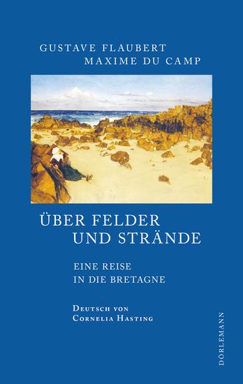 Über Felder und Strände - Eine Reise in die Bretagne - cover
