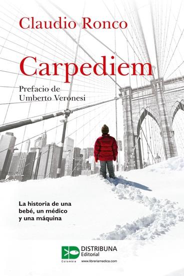 Carpediem - La historia de una bebé un médico y una máquina - cover