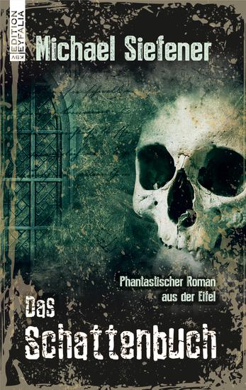 Das Schattenbuch - Phantastischer Roman aus der Eifel - cover