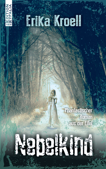 Nebelkind - Phantastischer Roman aus der Eifel - cover