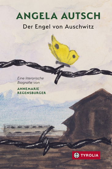 Angela Autsch - Der Engel von Auschwitz - cover